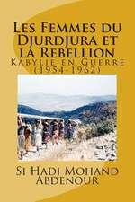 Les Femmes Du Djurdjura Et La Rebellion