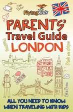Parents' Travel Guide - London