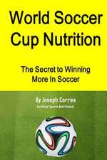 World Soccer Cup Nutrition