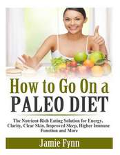 How to Go on a Paleo Diet