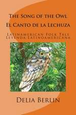 The Song of the Owl - El Canto de La Lechuza