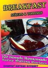 Breakfast - Syrups & Toppings