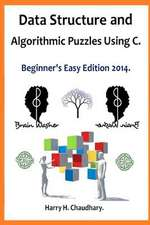 Data Structure and Algorithmic Puzzles Using C .