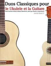 Duos Classiques Pour Le Ukulele Et La Guitare