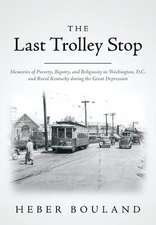 The Last Trolley Stop