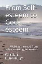 From Self-Esteem to God-Esteem