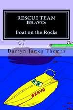 Rescue Team Bravo