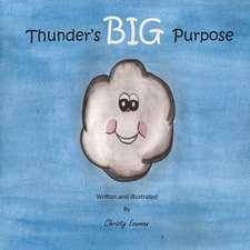 Thunder's Big Purpose