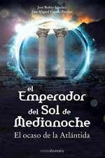 El Emperador del Sol de Media Noche