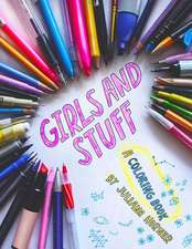 Girls and Stuff