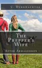 The Prepper's Wife - After Armageddon
