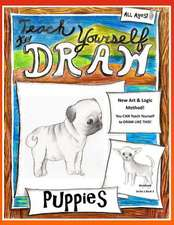 Teach Yourself to Draw - Puppies