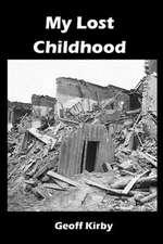My Lost Childhood