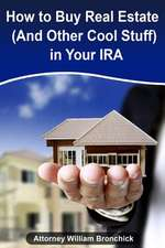 How to Buy Real Estate (and Other Cool Stuff) in Your IRA