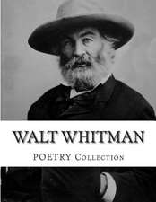 Walt Whitman Poetry Collection