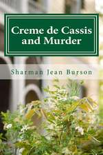 Creme de Cassis and Murder
