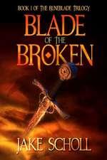 Blade of the Broken