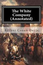 The White Company (Annotated)