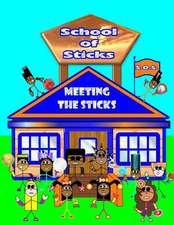 School of Sticks