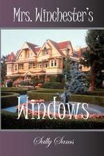 Mrs. Winchester's Windows