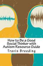 How to Be a Good Social Thinker with Autism Resource Guide