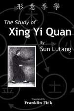 The Study of Xing Yi Quan
