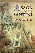 La Saga de Los Santini