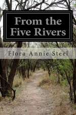 From the Five Rivers
