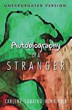 Autobiography of a Stranger