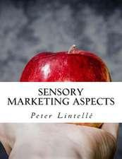 Sensory Marketing Aspects