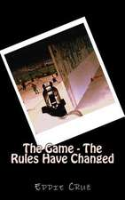 The Game - The Rules Have Changed