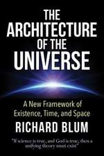 The Architecture of the Universe