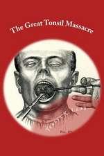 The Great Tonsil Massacre
