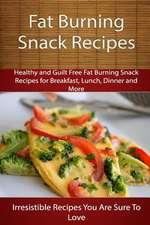 Fat Burning Snack Recipes
