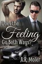 Does the Feeling Go Both Ways