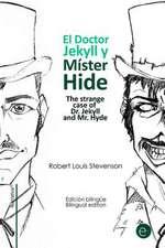 El Doctor Jekyll y Mr. Hide/The Strange Case of Dr. Jekyll and Mr. Hyde
