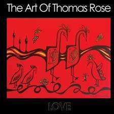 The Art of Thomas Rose
