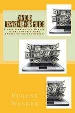 Kindle Bestseller's Guide
