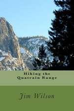 Hiking the Quatrain Range