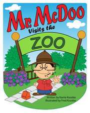 Mr. McDoo Visits the Zoo