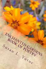 Enchanted Gardens Book of Poetry