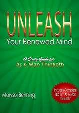 Unleash Your Renewed Mind