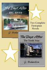 The Days After (Big River) the Days After (the Tenth Year)