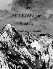 Thirty Mellow-Dious Studies, Vol. 1-Saxophone Version