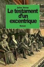 Le Testament D'Un Excentrique