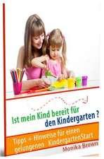 Ist Mein Kind Bereit Fuer Den Kindergarten?