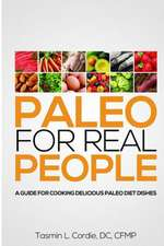 Paleo for Real People