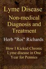 Lyme Disease Non Medical Diagnosis and Treatment