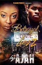 Betrayal, Love & Lies 2