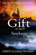 Gift of the Seekers